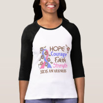 Hope Courage Faith Strength 3 SIDS T-Shirt