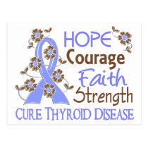Hope Courage Faith Strength 3 Thyroid Disease Postcard
