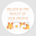 Hope, Dreams and Beauty Sticker