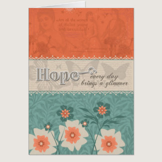 Hope - Every Day Brings a Glimmer Card