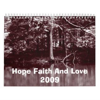 Hope Faith And Love  2009 Calendar