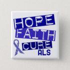 HOPE FAITH CURE ALS BUTTON