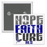 HOPE FAITH CURE ALS PIN