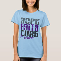 HOPE FAITH CURE EPILEPSY T-Shirts & Apparel