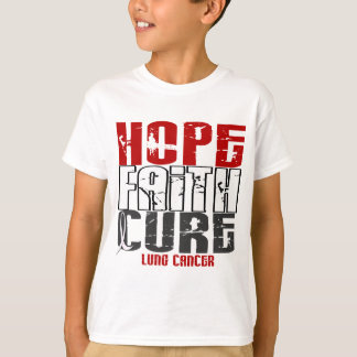 HOPE FAITH CURE LUNG CANCER T-Shirt