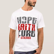 Hope Faith Cure Stroke 1 T-Shirt