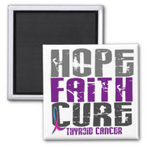 HOPE FAITH CURE THYROID CANCER MAGNET