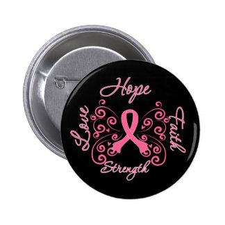 Hope Faith Love Strength Breast Cancer Buttons