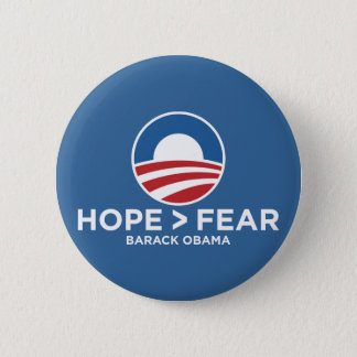 hope > fear obama 08 hope won button