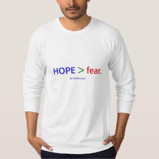 HOPE > fear. Tee Shirt