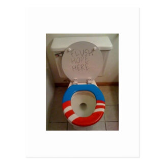 Hope-Flush Hope Toilet Postcard