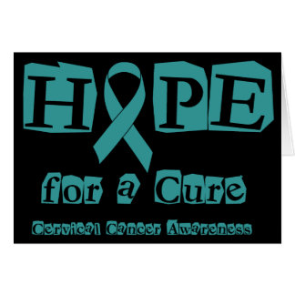 Hope for a Cure - Cervical Cancer Greeting Cards