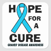 Hope For A Cure...Graves' Square Sticker