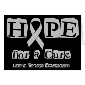 Hope for a Cure - Grey Ribbon Brain Tumor / Cancer Card