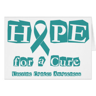 Hope for a Cure - Uterine Cancer Card