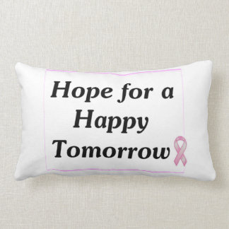 Hope for a Happy Tomorrow Throw Pillow