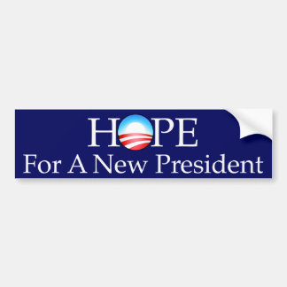 Hope For a New President Bumper Sticker Car Bumper Sticker