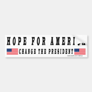 Hope For America Change The President Car Bumper Sticker