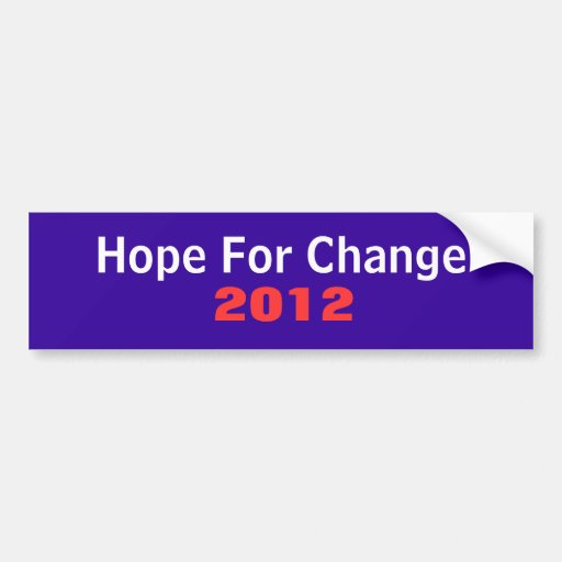 Hope for Change 2012 Car Bumper Sticker