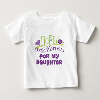 Hope For Cystic Fibrosis Daughter Baby T-Shirt