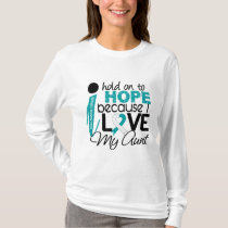 Hope For My Aunt Cervical Cancer T-Shirt