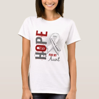 Hope For My Aunt Lung Cancer T-Shirt