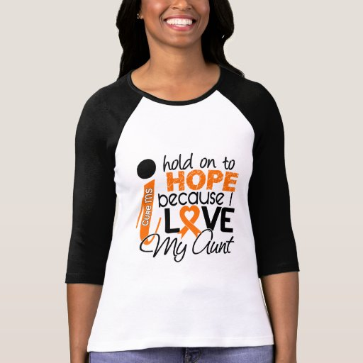 Hope For My Aunt Multiple Sclerosis MS Tee Shirt
