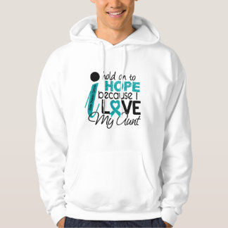 Hope For My Aunt Ovarian Cancer Hoodie