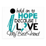 Hope For My Best Friend Cervical Cancer Post Card