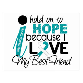 Hope For My Best Friend Cervical Cancer Postcard