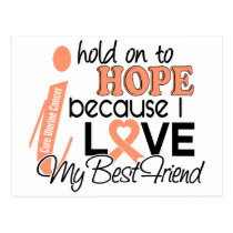 Hope For My Best Friend Uterine Cancer Postcard