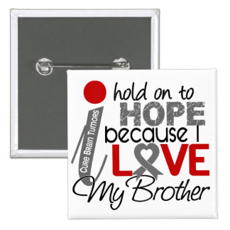 Hope For My Brother Brain Tumor Pinback Button