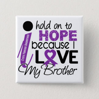 Hope For My Brother Cystic Fibrosis Button