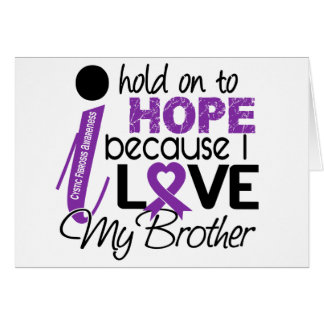 Hope For My Brother Cystic Fibrosis Greeting Cards