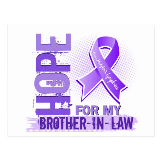 Hope For My Brother-In-Law Hodgkins Lymphoma Postcard
