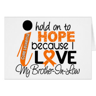 Hope For My Brother-In-Law Leukemia Greeting Card