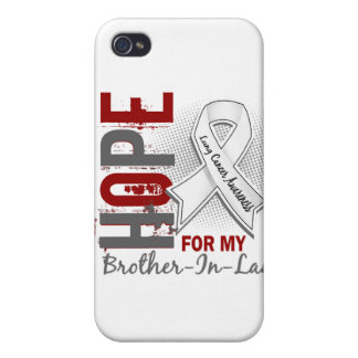 Hope For My Brother-In-Law Lung Cancer iPhone 4 Cases
