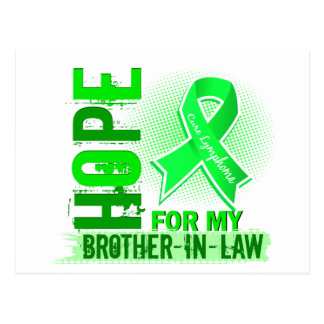 Hope For My Brother-In-Law Lymphoma Postcard