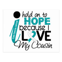 Hope For My Cousin Cervical Cancer Postcard