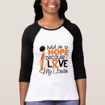 Hope For My Cousin Leukemia T-Shirt