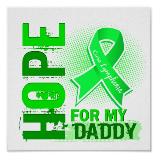 Hope For My Daddy Lymphoma Poster