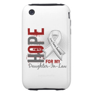 Hope For My Daughter-In-Law Lung Cancer iPhone 3 Tough Cover
