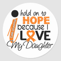 Hope For My Daughter Leukemia Classic Round Sticker