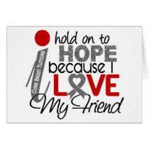 Hope For My Friend Brain Tumor Card