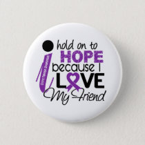 Hope For My Friend Cystic Fibrosis Pinback Button