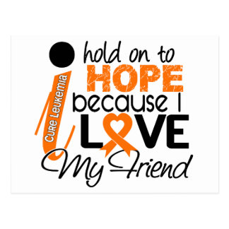 Hope For My Friend Leukemia Postcard