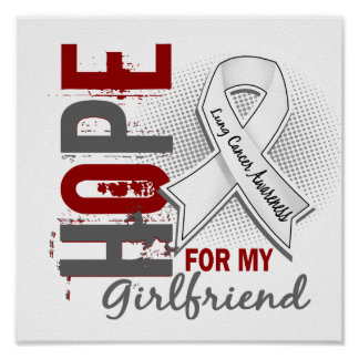 Hope For My Girlfriend Lung Cancer Poster