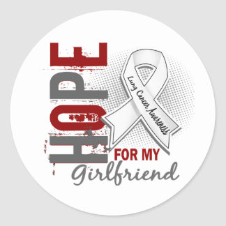Hope For My Girlfriend Lung Cancer Round Sticker