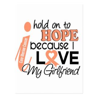 Hope For My Girlfriend Uterine Cancer Postcard