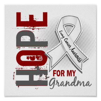 Hope For My Grandma Lung Cancer Poster
